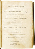 Books:Non-fiction, Scarce Copy of the Laws and Decrees of the State of Coahuila andTexas,...