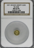 California Fractional Gold, 1871 25C Liberty Round 25 Cents, BG-838, R.2, MS62 ProoflikeNGC....