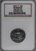 2002-P 25C Tennessee MS67 Prooflike NGC....(PCGS# 14004)