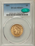 Liberty Half Eagles: , 1881 $5 MS64+ PCGS. CAC. PCGS Population: (429/25 and 38/0+). NGC Census: (776/84 and 26/0+). MS64. Mintage 5,708,802. ...
