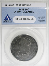 1818 50C --Cleaned--ANACS. XF40 Details....(PCGS# 6113)