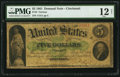 Large Size:Demand Notes, Fr. 4 $5 1861 Demand Note PMG Fine 12 Net.. ...