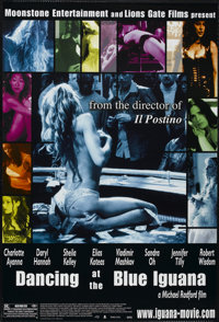 "Dancing at the Blue Iguana (Lions Gate, 2000). One Sheet (27"" X 40"") SS. Drama"