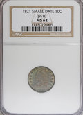 Bust Dimes, 1821 10C Small Date MS62 NGC....