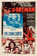 "Memorabilia:Comic-Related, Batman: Chapter 5 The Living Corpse Movie Serial Poster Reissue (Columbia, 1954) One-Sheet (27"" x 41"")...."