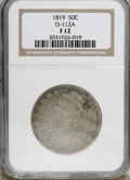 Bust Half Dollars: , 1819 50C F12 NGC. O-112A. NGC Census: (3/268). PCGS Population(3/234). Mintage: 2,208,000. Numismedia Wsl. Price for NGC/P...