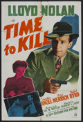 "Movie Posters:Mystery, Time to Kill (20th Century Fox, 1942). One Sheet (27"" X 41"").Mystery. Starring Lloyd Nolan, Heather Angel, Doris Merrick, R..."