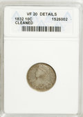 Bust Dimes: , 1832 10C --Cleaned--ANACS. VF20 Details. NGC Census: (1/222). PCGSPopulation (2/236). Mintage: 522,500. Numismedia Wsl. Pr...