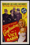 "Movie Posters:Crime, Confessions of a Vice Baron (Real Life Dramas, 1943). One Sheet(27"" X 41""). Crime. Starring Willy Costello, Lloyd Ingraham,..."
