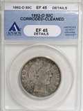Barber Half Dollars, 1892-O 50C --Corroded, Cleaned--ANACS. XF45 Details....