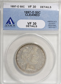 1897-O 50C --Cleaned--ANACS. VF30 Details....(PCGS# 6478)