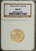 1995-W G$5 Civil War Gold Five Dollar MS70 NGC....(PCGS# 9702)