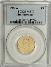 1996-W G$5 Smithsonian Gold Five Dollar MS70 PCGS....(PCGS# 9744)
