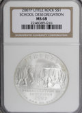 Modern Issues, 2007-P $1 Little Rock School Desegregation MS68 NGC. PCGSPopulation (1/846). (#149569)...