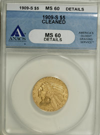 1909-S $5 --Cleaned--ANACS. MS60 Details....(PCGS# 8516)