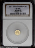 California Fractional Gold: , 1881 25C Indian Round 25 Cents, BG-887, R.3, MS66 Prooflike NGC.Incorrectly certified by NGC as BG-886. This flashy yellow...