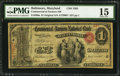 National Bank Notes:Maryland, Baltimore, MD - $1 Original Fr. 380a The Commercial & FarmersNB Ch. # 1303. ...