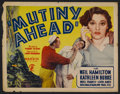 "Movie Posters:Adventure, Mutiny Ahead (Majestic, 1935). Half Sheet (22"" X 28""). Adventure.Starring Noel Francis, Neil Hamilton, Maidel Turner, Leon ..."