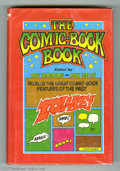 """Books, Don Thompson and Dick Lupoff -- """"The Comic-Book Book"""" (Arlington House, 1973). Hardbound collection of essays geared towards..."""