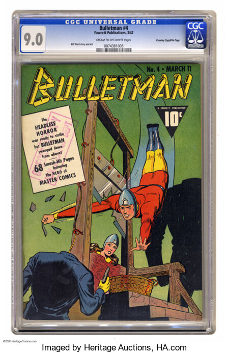 Bulletman #4 Crowley Copy pedigree - File Copy (Fawcett, 1942) CGC VF/NM 9.0 Cream to off-white pages. In many an instance, ...