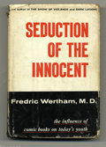 Memorabilia:Comic-Related, Fredric Wertham, M.D. - Seduction of the Innocent, First Edition with Bibliographical Note (Rinehart, 1953). This is the fir...