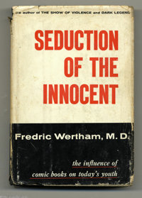 Fredric Wertham, M.D. - Seduction of the Innocent, First Edition with Bibliographical Note (Rinehart, 1953). This is the...