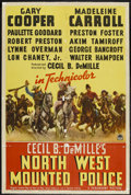 "Movie Posters:Adventure, North West Mounted Police (Paramount, 1940). One Sheet (27"" X 41"")Style B. Adventure...."