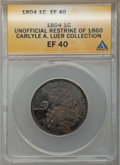 1804 1C Unofficial Restrike of 1860, XF40 ANACS. Ex: Carlyle A. Luer Collection....(PCGS# 403847)