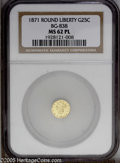 California Fractional Gold: , 1871 25C Liberty Round 25 Cents, BG-838, R.2, MS62 NGC. PCGSPopulation: (121/75). ...
