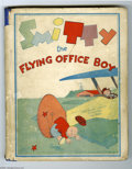 "Books, Walter Berndt -- ""Smitty the Flying Office Boy"" (Cupples and Leon,1930). An early collection of strips from the long-runnin..."