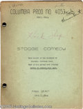 "Movie/TV Memorabilia:Miscellaneous, Three Stooges Vintage Script. This is a final draft, dated January15, 1946, for a Three Stooges comedy short titled ""In Hoc..."