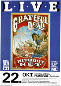 """Music Memorabilia:Posters, Grateful Dead - Frankfort Germany Concert Poster (1990). A Rick Griffin circus-themed poster design for the """"Without a Net"""" ..."""