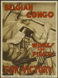 """Movie Posters:War, Belgian Congo Works and Fights (Belgian Information Center, 1940s).Poster (21.5"""" X 29""""). War...."""