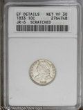 Bust Dimes: , 1833 10C VF30--Scratched--ANACS.XF Details,JR-6...