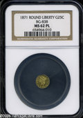 California Fractional Gold: , 1871 25C Liberty Round 25 Cents, BG-838, R.2, MS62 NGC. ...