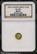 California Fractional Gold: , 1853 50C Liberty Round 50 Cents, BG-409, R.3, MS63 NGC. Pop: (P18/8, N 0/0)....