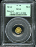 California Fractional Gold: , 1853 50C Liberty Round 50 Cents, BG-430, R.3, AU55 PCGS. Pop: (P20/172, N 0/0)....