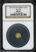 California Fractional Gold: , 1873 25C Liberty Octagonal 25 Cents, BG-728, R.3, MS64 NGC. Pop: (P45/56, N 0/0)....