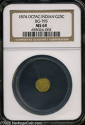 California Fractional Gold: , 1874 25C Indian Octagonal 25 Cents, BG-795, R.3, MS64 NGC. Pop: (P59/18, N 0/0)....