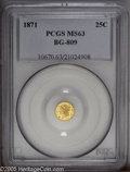California Fractional Gold: , 1871 25C Liberty Round 25 Cents, BG-809, Low R.4, MS63 PCGS. Pop:(P 18/51, N 0/0)....