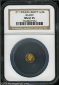 California Fractional Gold: , 1871 25C Liberty Round 25 Cents, BG-839, Low R.4, MS61 ProoflikeNGC. Pop: (P 14/68, N 0/0)....