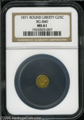 California Fractional Gold: , 1871 25C Liberty Round 25 Cents, BG-840, Low R.4, MS61 NGC. Pop: (P13/65, N 0/0)....
