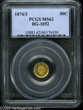 California Fractional Gold: , 1874/3 50C Indian Round 50 Cents, BG-1052, High R.4, MS62 PCGS.Pop: (P 21/28, N 0/0)....