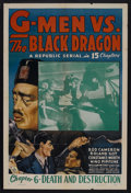 "Movie Posters:Serial, G-Men vs. the Black Dragon (Republic, 1943). One Sheet (27"" X 41"") Chapter 6 -- ""Death and Destruction."" Action Serial. Star..."