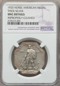 1925 Medal Norse, Thick Planchet, -- Improperly Cleaned -- Details NGC. UNC. NGC Census: (1/908). PCGS Population: (3/10...