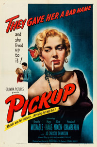 """Pickup (Columbia, 1951). One Sheet (27"""" X 41"""") """"They Gave Her a Bad Name"""" Style"""
