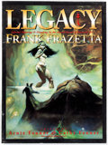 Memorabilia:Books, Legacy: Selected Paintings & Drawings by the Grand Master ofFantasy Art Frank Frazetta Slipcase Edition (Underwood Bo...