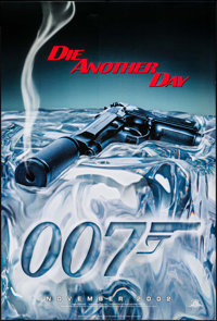 "Die Another Day (MGM, 2002). Rolled, Very Fine+. One Sheets (2) (27"" X 40"") SS Advance & DS Regular. James..."