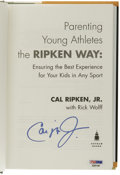 Autographs:Others, Cal Ripken, Jr. Signed Book. Well-respected among his ballplaying peers, Cal Ripken, Jr. is one of the most looked-up to at...