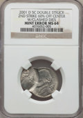 Errors, 2001-D 5C -- Double Struck, Second Strike 60% Off Center with Clashed Dies -- MS64 NGC. NGC Census: (0/2). PCGS Population:...